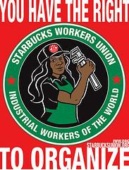 Nicole Schulman designed this poster for the IWW Starbucks Workers Union. Photo from Labourstart Flickr group.
