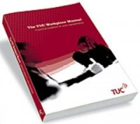 The TUC Workplace Manual
