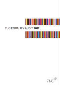 TUC Equality Audit 2012