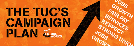 TUC Campaign Plan
